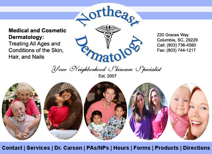 Columbia SC Dermatology - Your Neighborhood Skincare